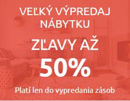 Veľký výpredaj nábytku zľavy až 50%